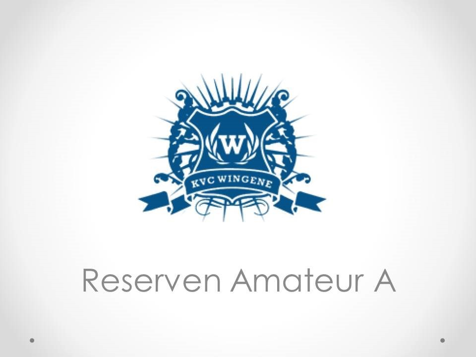 Reserven Amateur A - K.VC.Wingene 5-0 ff