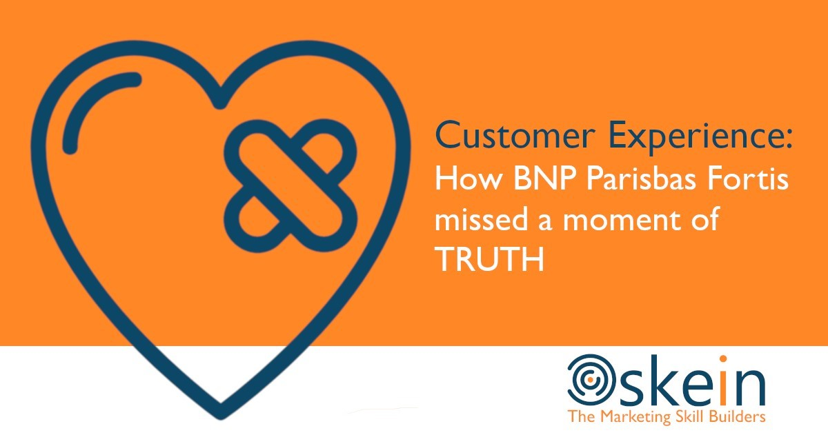 Customer Experience: How BNP Paribas Fortis missed a Moment of Truth