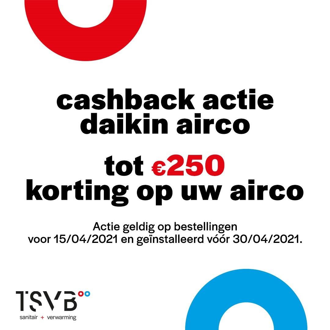 Cashback actie Daikin airco bij TSVB - korting tot 250€